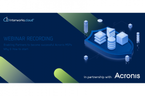 Get your business to the next level as an Acronis MSP   Business tips and technical details